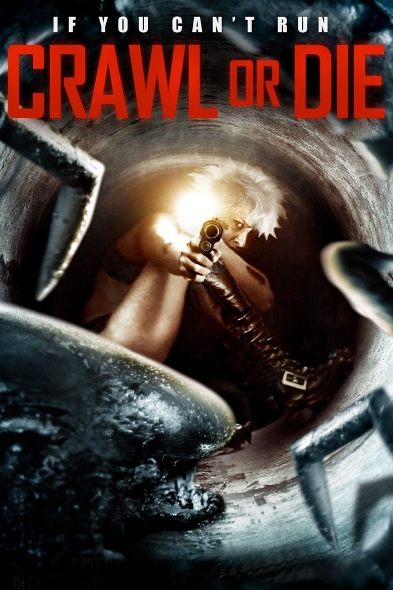 Crawl or Die Poster