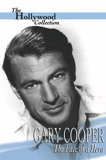 Gary Cooper: The Face of a Hero Poster