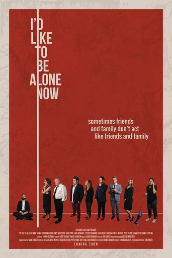 I'd Like to Be Alone Now Poster