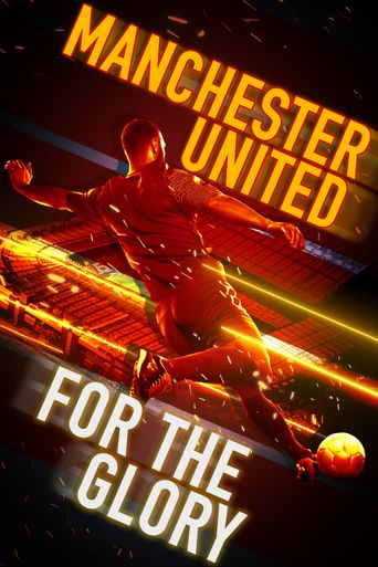 Manchester United: For the Glory Poster