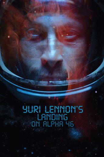Yuri Lennon's Landing on Alpha 46 Poster