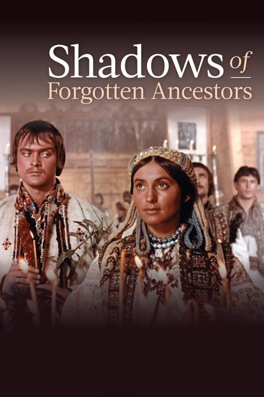 Shadows of Forgotten Ancestors Poster