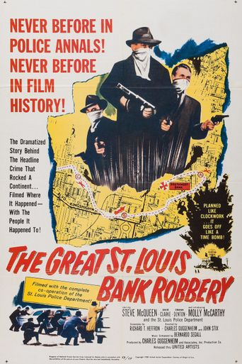 Watch The Great St. Louis Bank Robbery