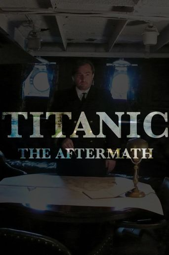 Titanic: The Aftermath Poster