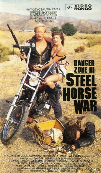 Danger Zone III: Steel Horse War Poster