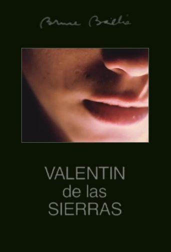 Valentin de las Sierras Poster