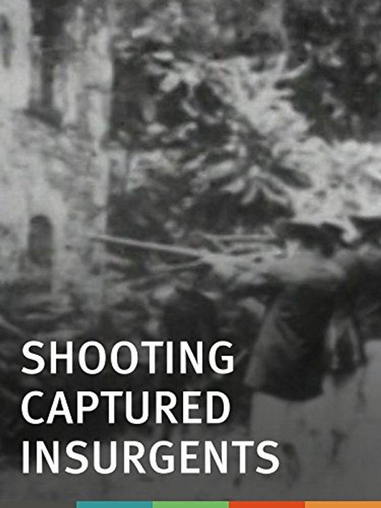 Shooting Captured Insurgents Poster