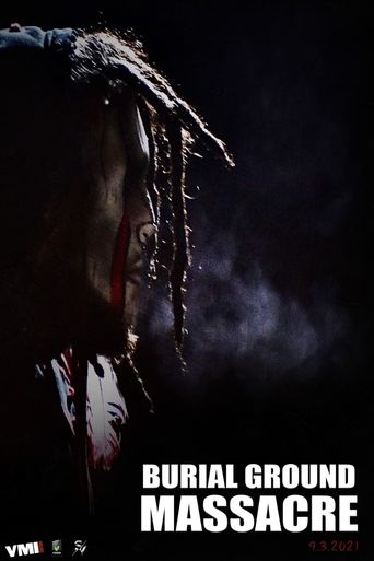 Burial Ground Massacre Poster