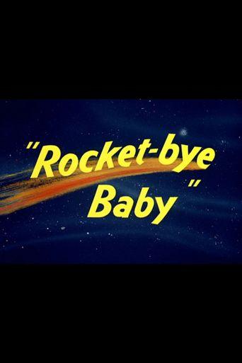 Rocket-bye Baby Poster