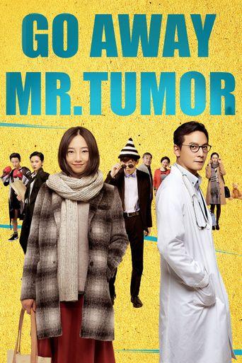 Go Away Mr. Tumor Poster
