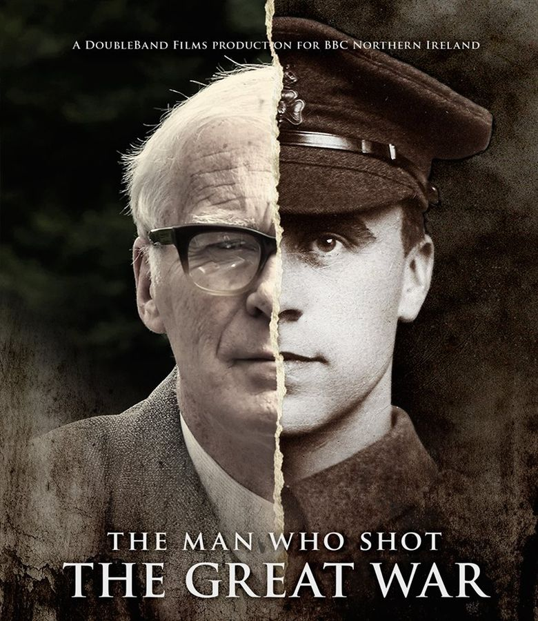 The Man Who Shot the Great War Poster