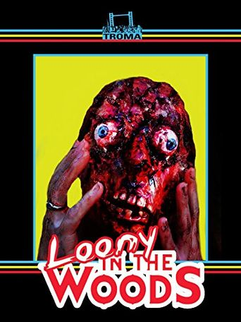 Loony in the Woods Poster