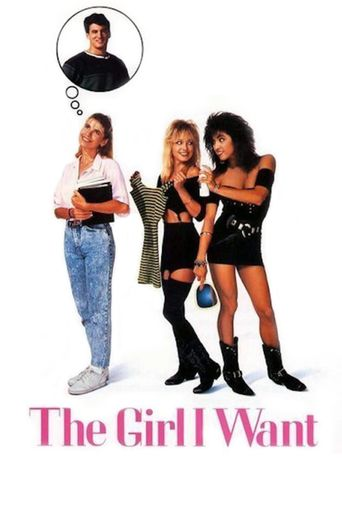 The Girl I Want Poster