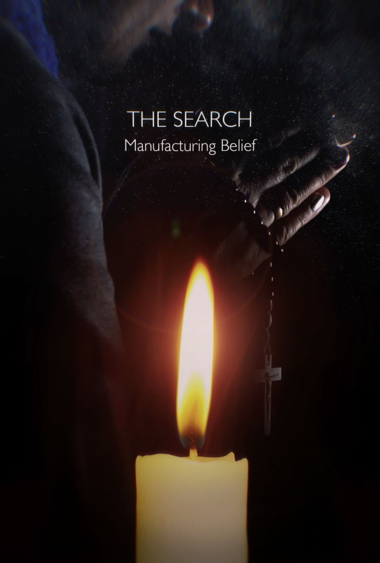 The Search - Manufacturing Belief Poster
