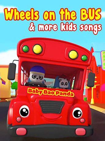 Wheels on the Bus & More Kids Songs (Baby Bao Panda) Poster