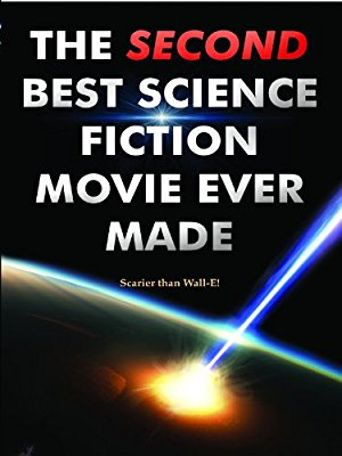 The second best science fiction movie ever made Poster