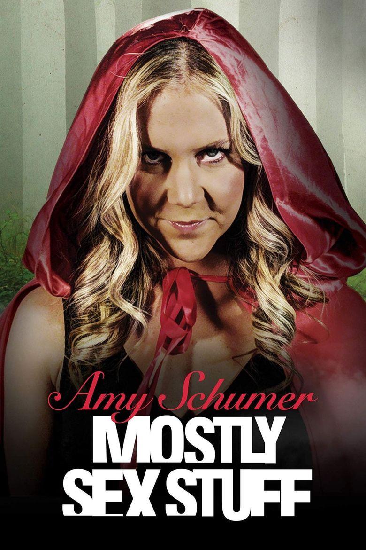 Watch Amy Schumer: Mostly Sex Stuff