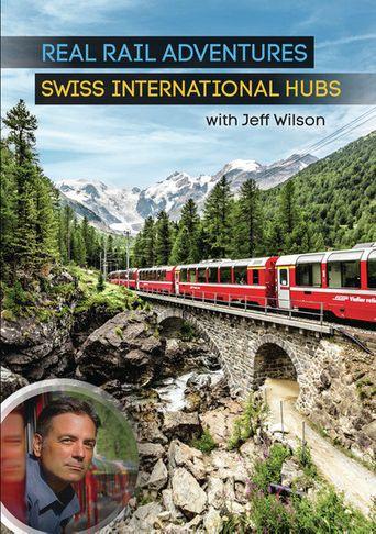 Real Rail Adventures: Swiss International Hubs Poster