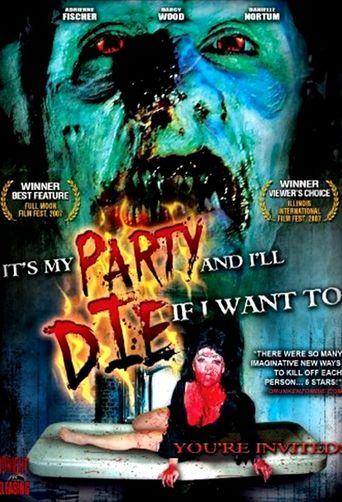It's My Party and I'll Die If I Want To Poster