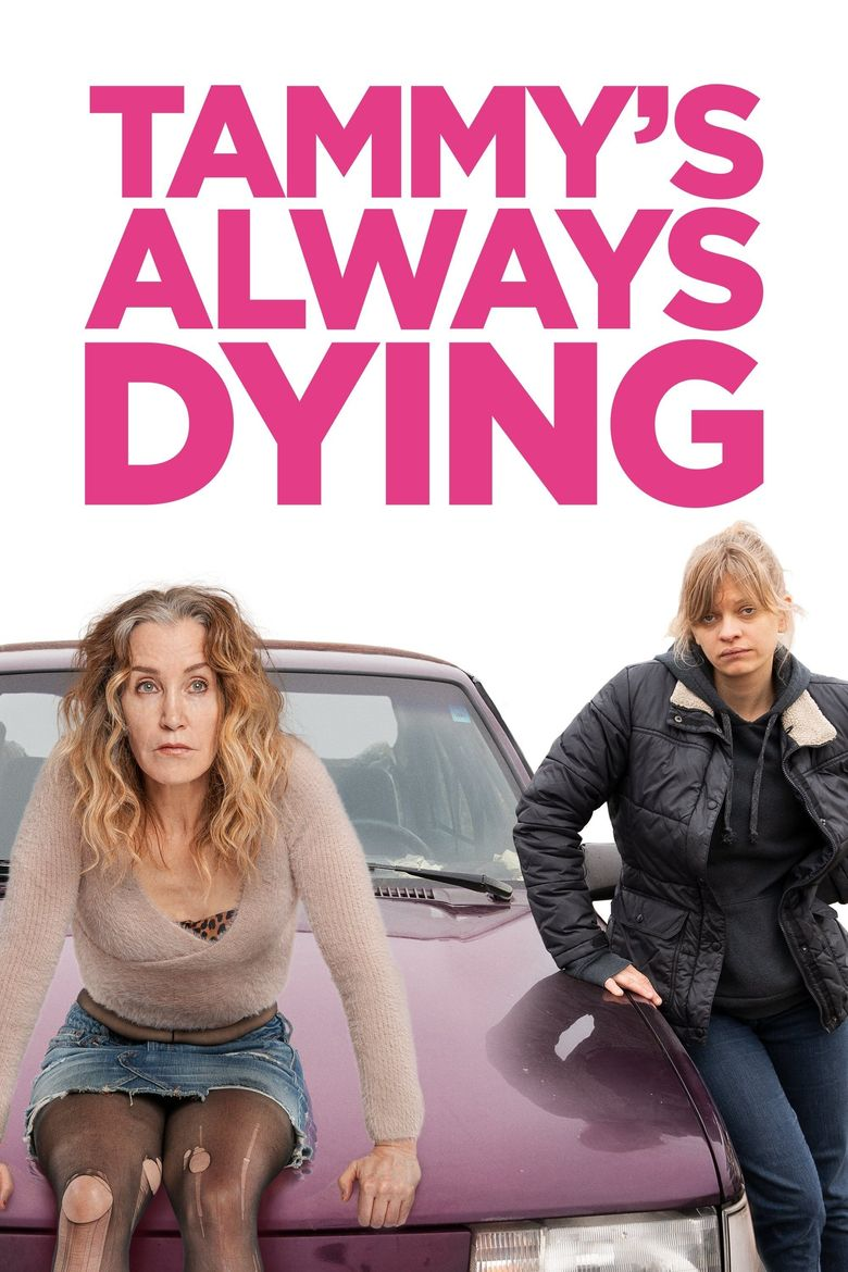 Tammy's Always Dying Poster