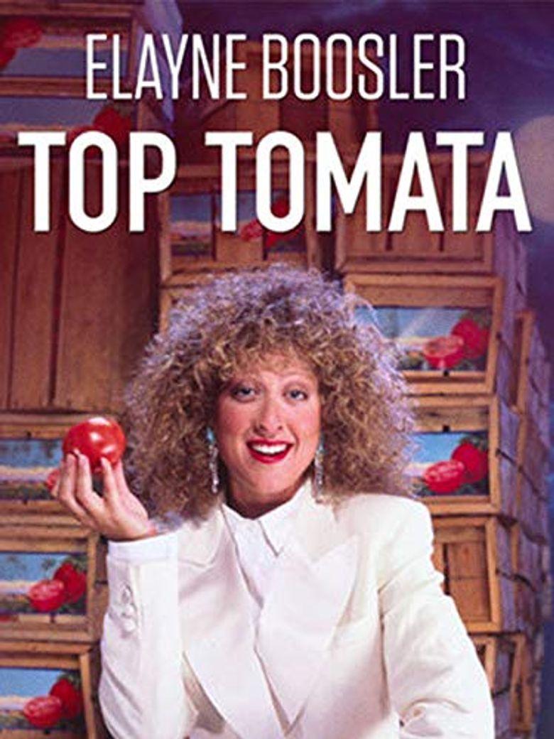 Elayne Boosler: Top Tomata Poster