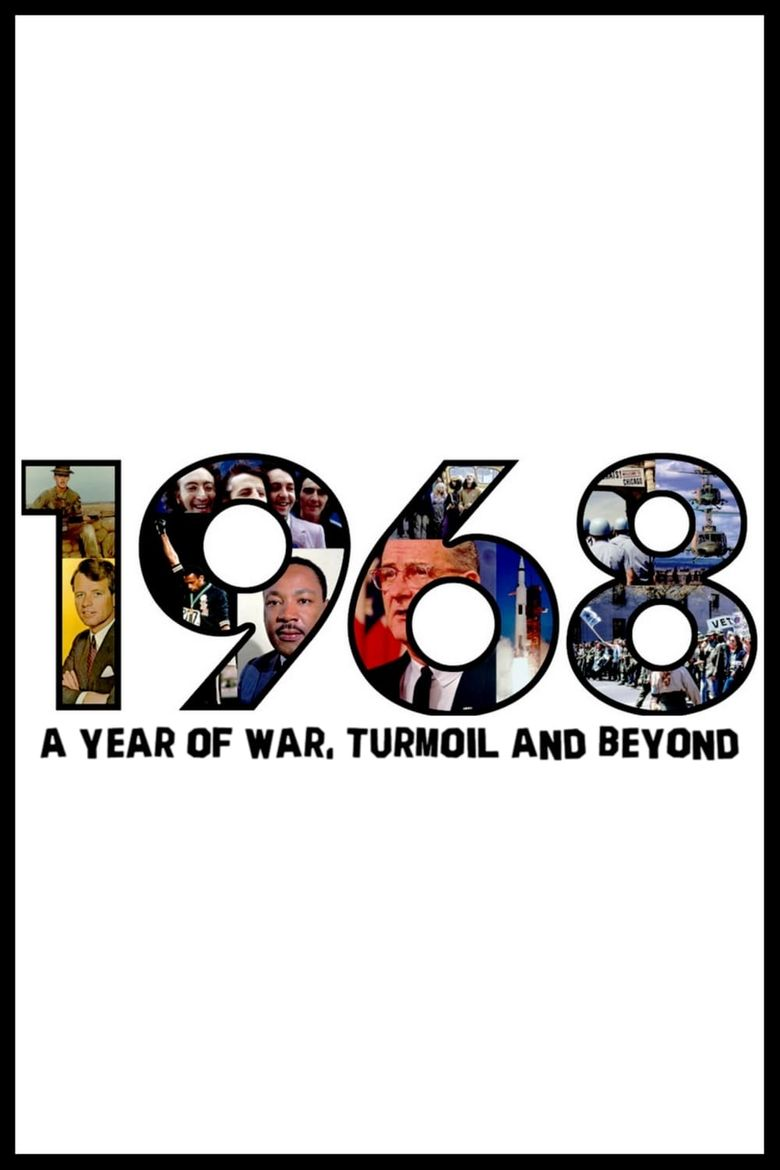 1968: A Year of War, Turmoil and Beyond Poster