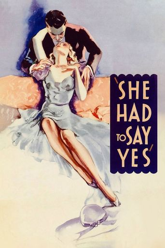 She Had to Say Yes Poster