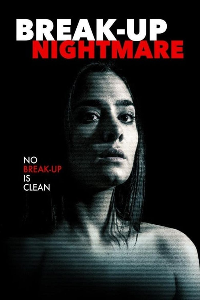 Break-Up Nightmare Poster