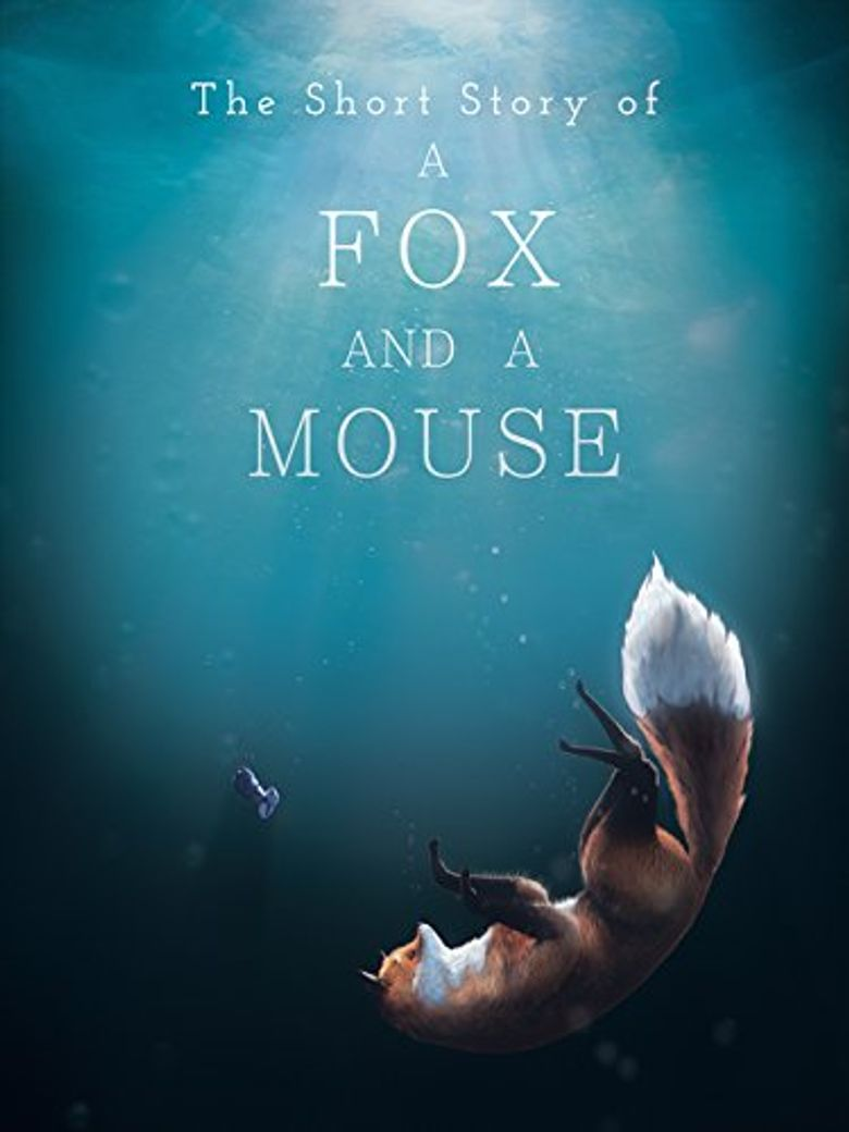 The Short Story of a Fox and a Mouse Poster