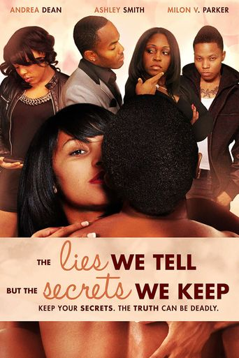 The Lies We Tell But the Secrets We Keep (Part 2) Poster