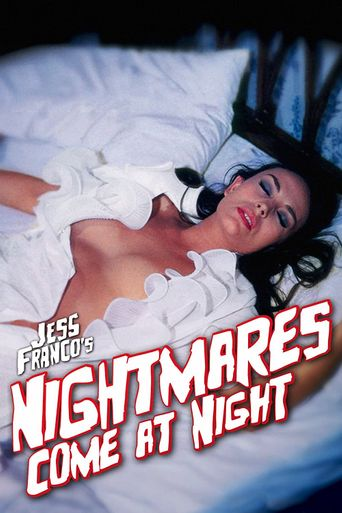Nightmares Come at Night Poster