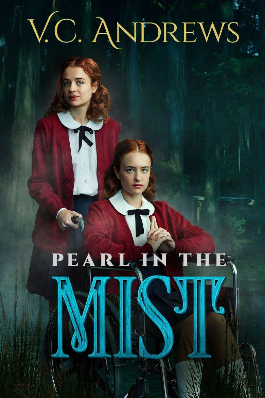 V.C. Andrews' Pearl in the Mist Poster