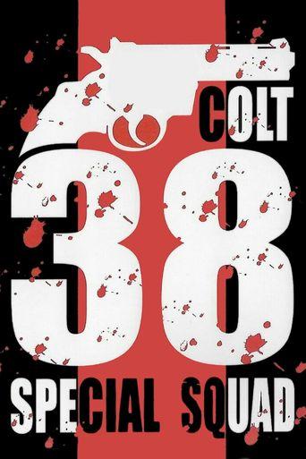 Colt 38 Special Squad Poster