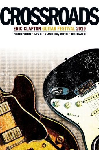 Eric Clapton's Crossroads Guitar Festival 2010 Poster
