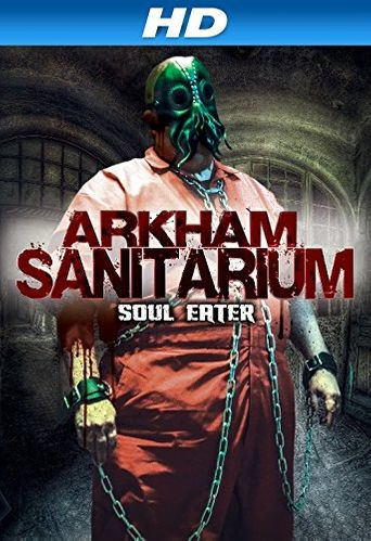 Watch Arkham Sanitarium: Soul Eater