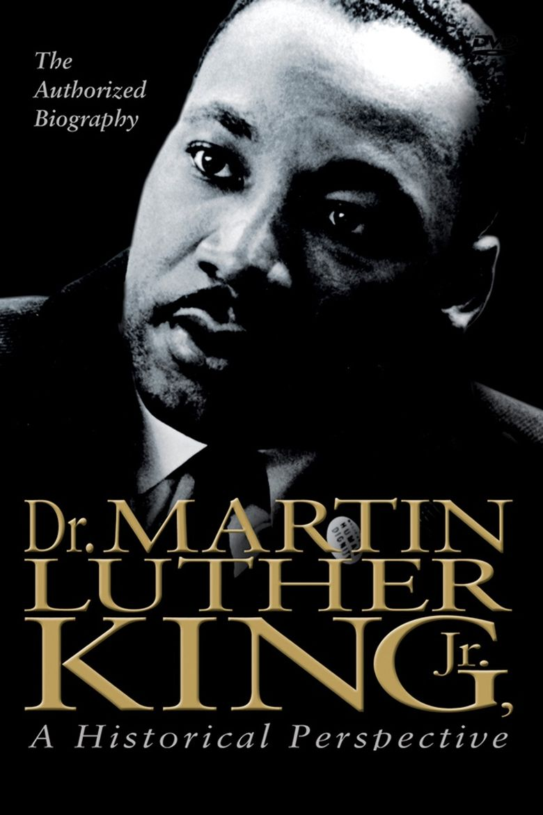 Dr. Martin Luther King, Jr.: A Historical Perspective Poster
