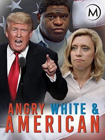 Angry, White and American Poster