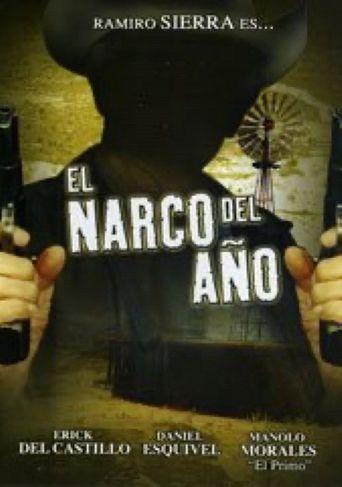 El narco del año Poster
