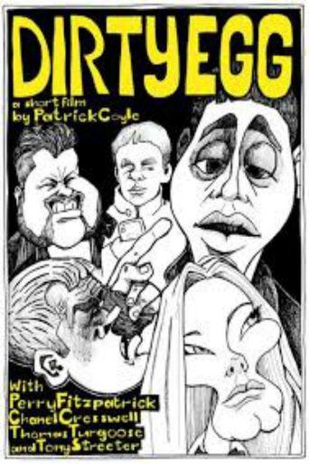 Dirty Egg Poster