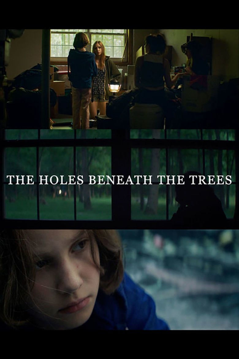The Holes Beneath the Trees Poster