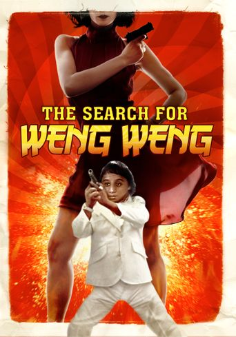 The Search for Weng Weng Poster