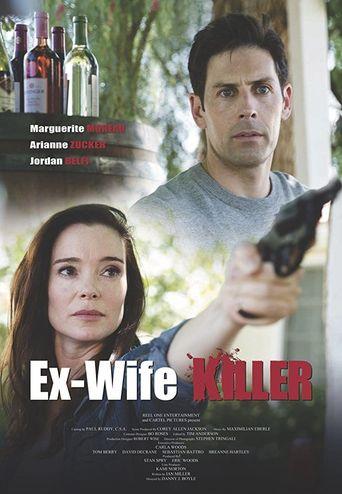 Watch Ex-Wife Killer