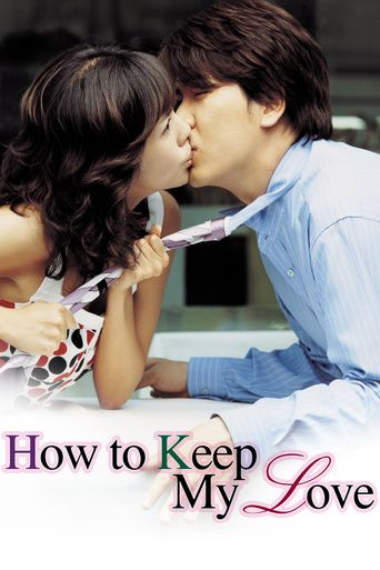 How to Keep My Love Poster