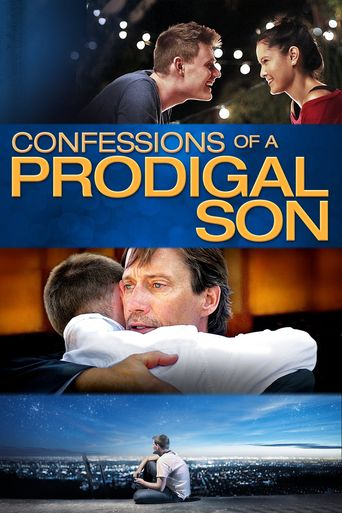 Confessions of a Prodigal Son Poster