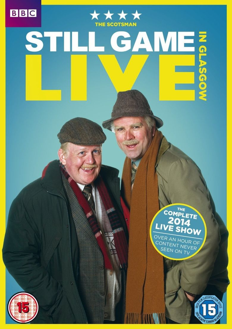 Still Game: Live in Glasgow Poster