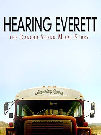 Hearing Everett: The Rancho Sordo Mudo Story Poster