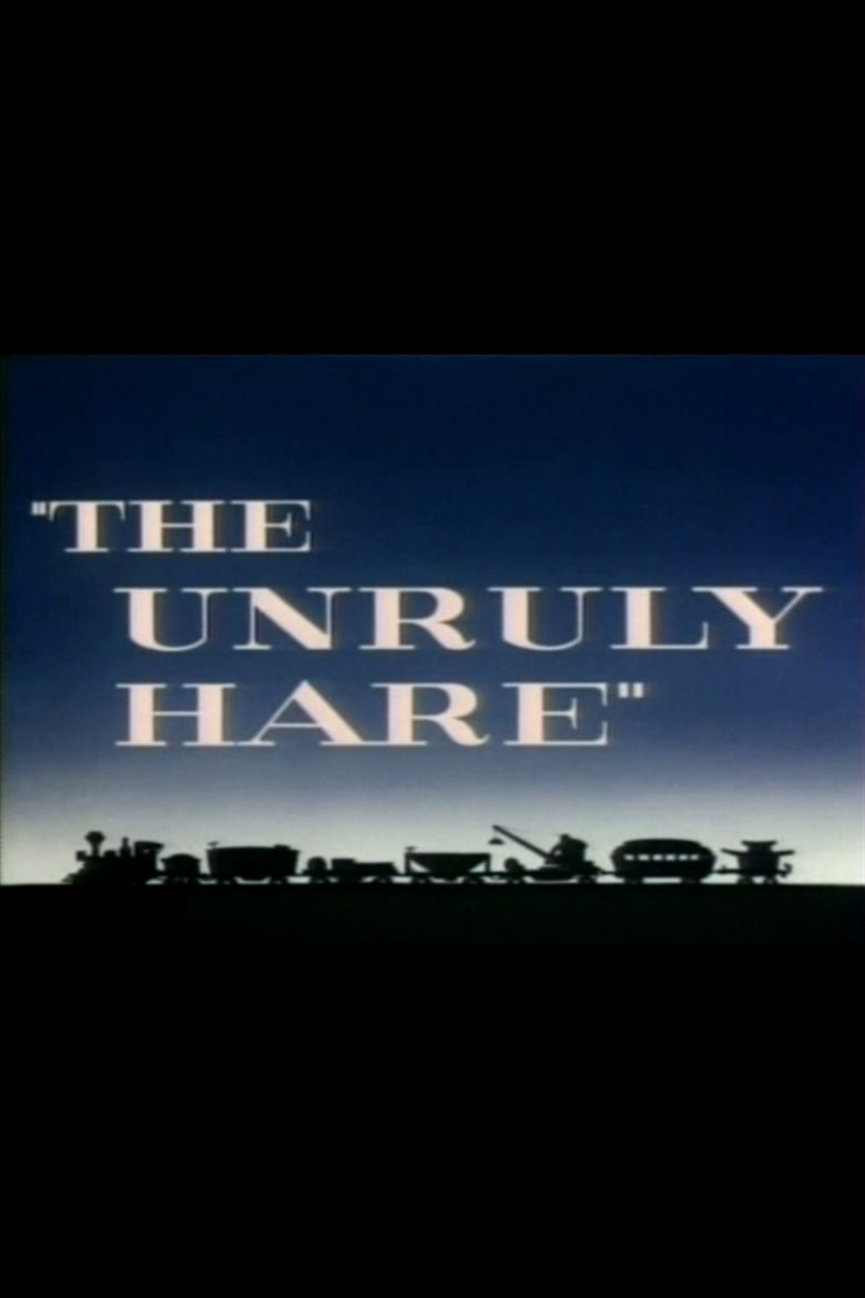 The Unruly Hare Poster