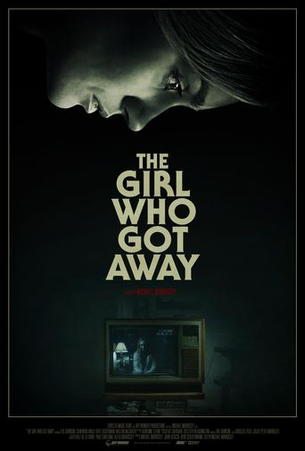 The Girl Who Got Away Poster