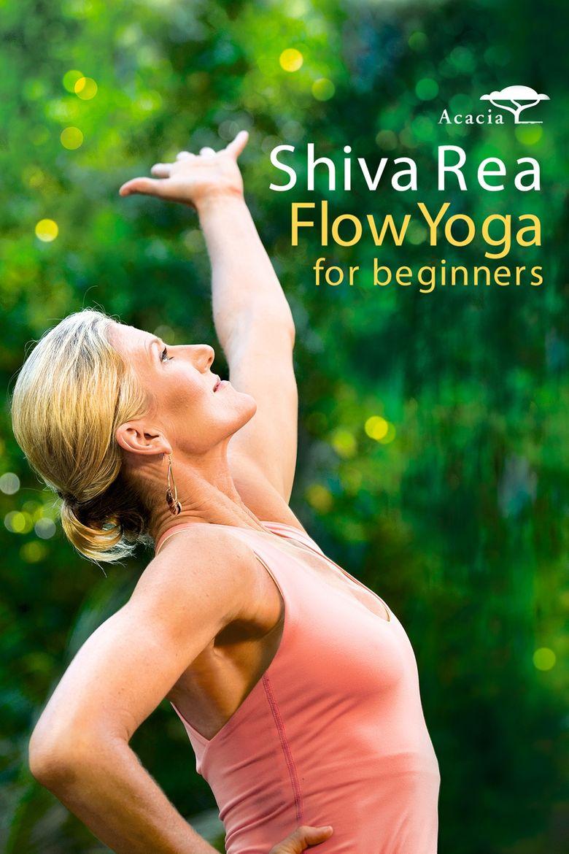 Shiva Rea: Flow Yoga for Beginners Poster