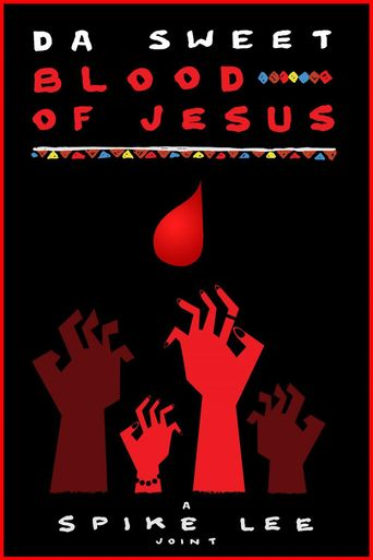 Da Sweet Blood of Jesus Poster